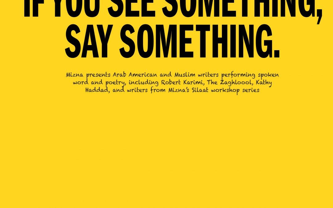 "May 22nd, 2013: Mizna presents ""If You See Something, Say Something"" at the Lowertown Reading Jam"