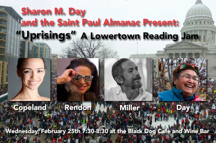 """Wednesday, February 25th 2015: Sharon M. Day presents """"Uprisings"""" at the Lowertown Reading Jam"""