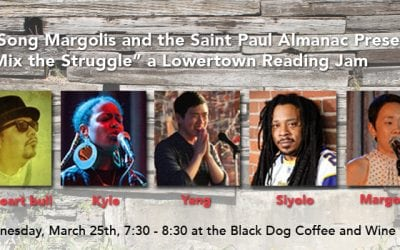 """Wednesday, March 25, 2015: Eva Song Margolis presents """"ReMix the Struggle"""" at the Lowertown Reading Jam"""