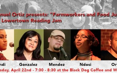 """Wednesday, April 22, 2015: Emmanuel Ortiz presents """"Farmworkers and Food Justice"""" at the Lowertown Reading Jam"""
