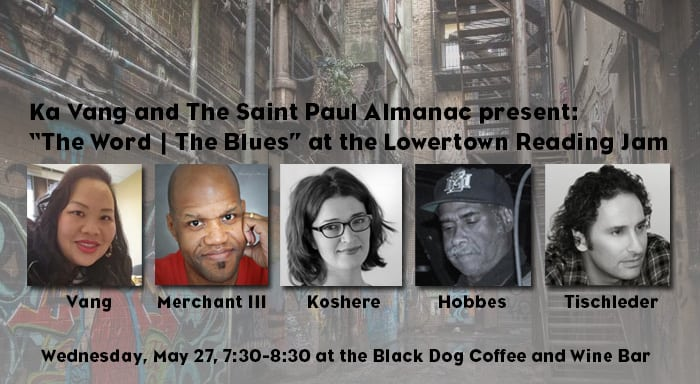 """Wednesday, May 27, 2015: Ka Vang presents """"The Word 