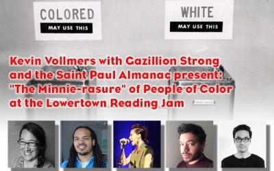 """Wednesday, July 22, 2015: Kevin Vollmers with Gazillion Strong present """"The Minnie-rasure"""" of People of Color at the Lowertown Reading Jam"""