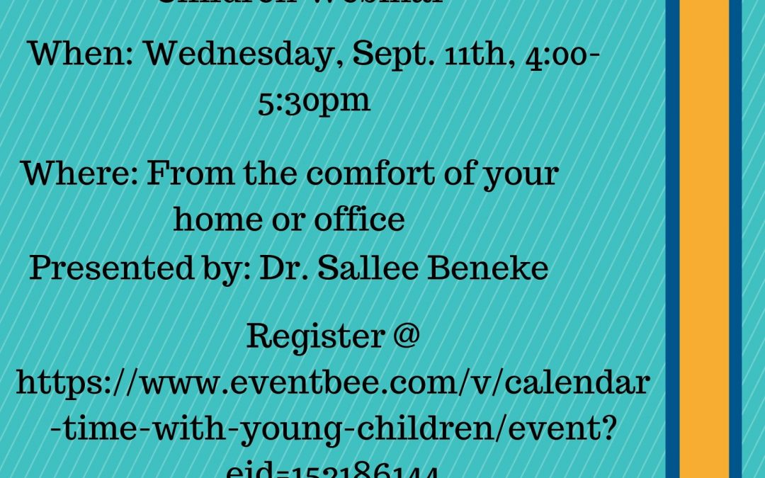 Calendar Time With Young Children Webinar- REGISTER TODAY