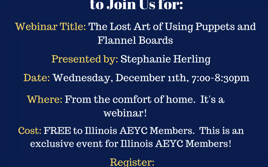 The Lost Art of Using Puppets and Flannel Boards Webinar- REGISTER TODAY