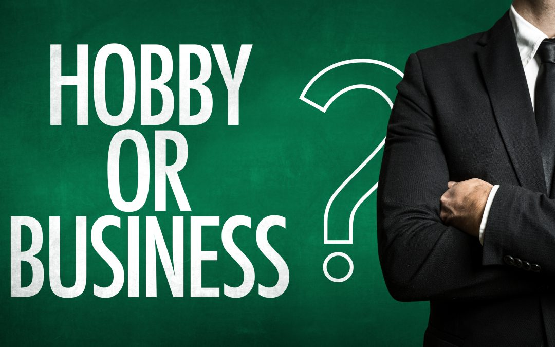 Earning side income: Is it a hobby or a business?