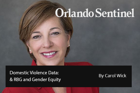 Central Florida 100: DOMESTIC VIOLENCE DATA: and RBG AND GENDER EQUITY
