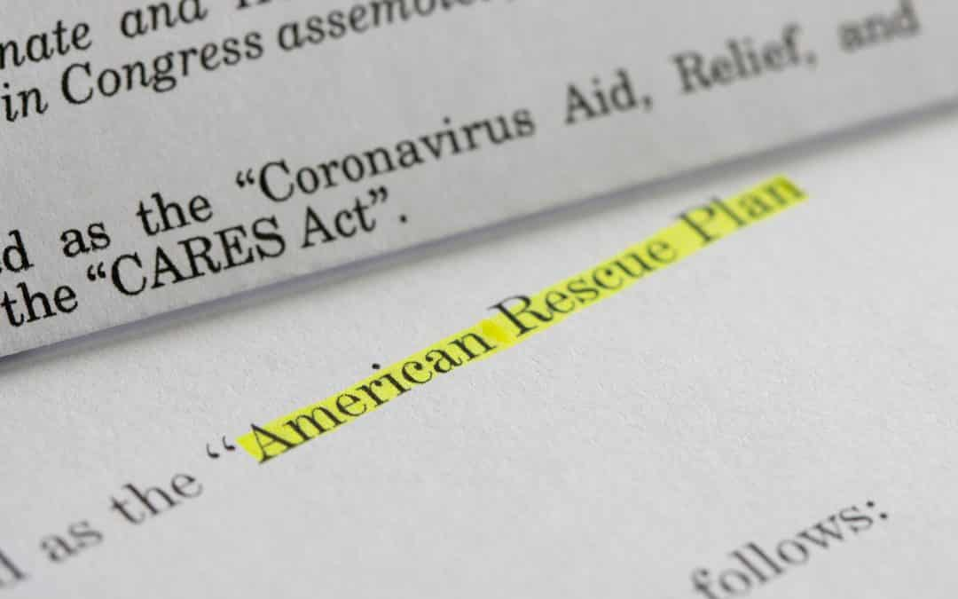 Highlights of the American Rescue Plan Act