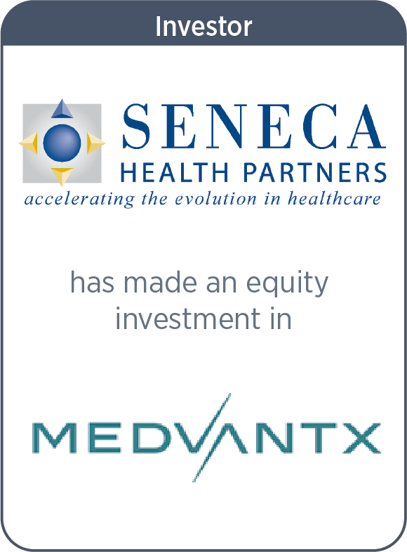 Seneca has made an equity investment in MedVantx