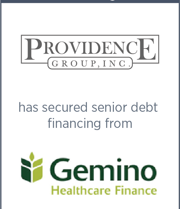 Providence Group Raised Capital From Gemino Healthcare Finance