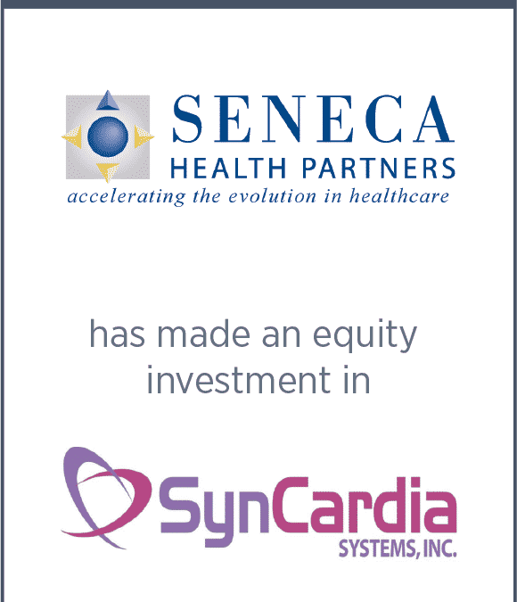Seneca has made an equity investment in SynCardia