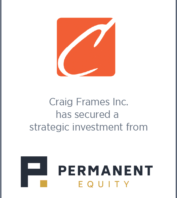 Craig Frames has secured a strategic investment from Permanent Equity