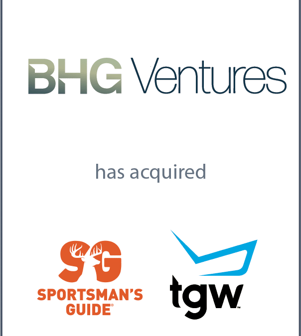 BHG Ventures has acquired Sportsman's Guide and The Golf Warehouse